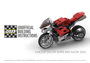 0937 UNOFFICIAL BUILDING INSTRUCTIONS, Z-MCY-07 DUCATI SUPER BIKE RACER 2002